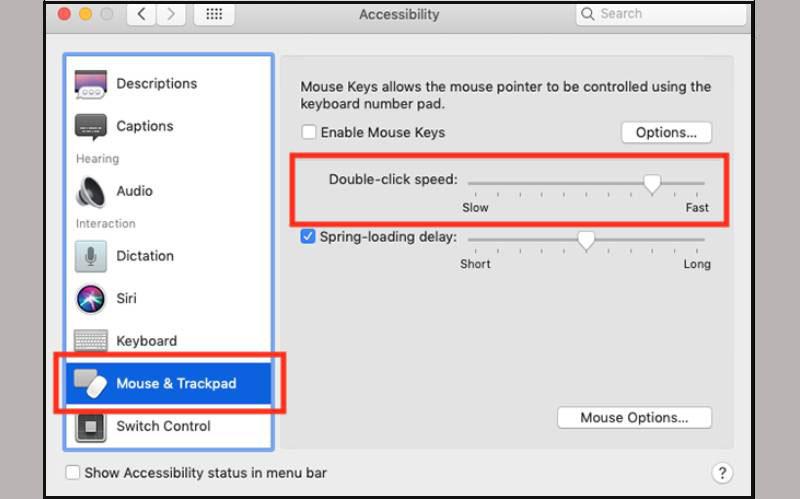 Trên màn hình Accessibility > chọn Mouse and Trackpad. Thanh điều chỉnh tốc độ Double-click speed sẽ xuất hiện, hãy điều chỉnh tốc độ phù hợp.