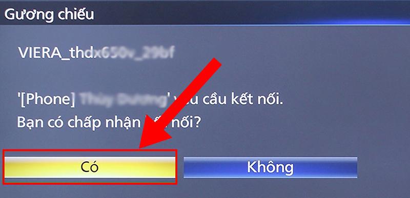Bạn chọn Có khi tivi hiển thị thông báo yêu cầu kết nối